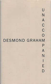 poetry book cover Unaccompanied by Desmond Graham