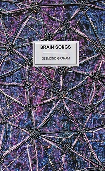 poetry book cover Brain Songs by Desmond Graham